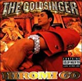 THE GOLDSINGER