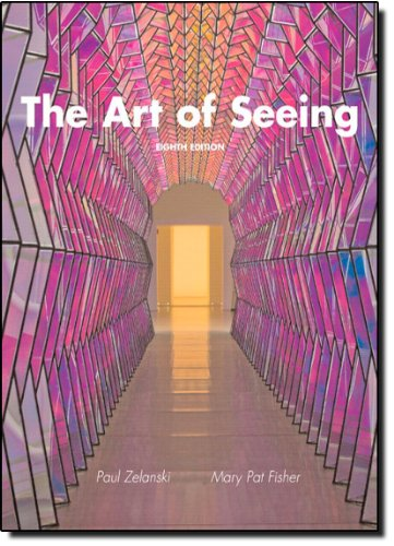 The Art of Seeing (8th Edition)