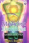 MEDICINA ENERG�TICA LA BASE CIENT�FICA