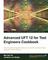Advanced UFT 12 for Test Engineers Cookbook Front Cover