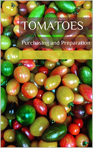 tomatoes-purchasing-and-preparation-simply-seasonal-book-1-english-edition
