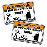 Do Not Screw with Tools Warning Vinyl Decal Sticker