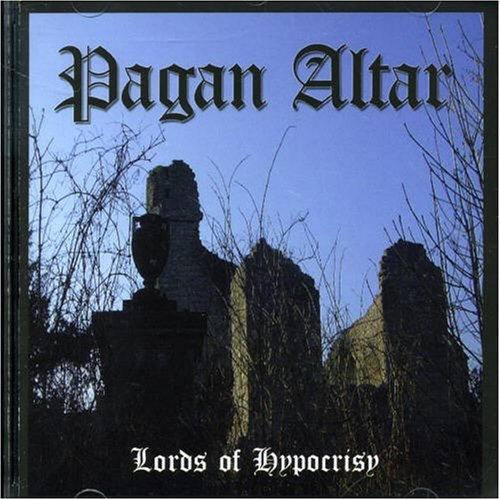 Lords of Hypocrisy by Pagan Altar