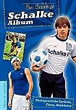 Schalke-Album: Unvergessliche Sprüche, Fotos, Anekdoten