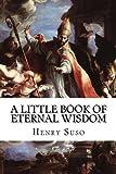 img - for A Little Book of Eternal Wisdom book / textbook / text book