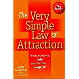 The Very Simple Law of Attraction: Find Out What You Really Want from Life . . . and Get It! (Inner Power) ~ Marie Vyncke Diamond