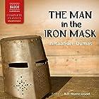 The Man in the Iron Mask Hörbuch von Alexandre Dumas Gesprochen von: Bill Homewood