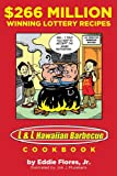 $266 Million Winning Lottery Recipes: L&L Hawaiian Barbecue Cookbook
