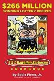 $266 Million Winning Lottery Recipes: L & L Hawaiian Barbecue Cookbook
