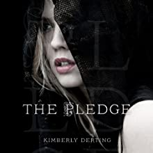 The Pledge (       UNABRIDGED) by Kimberly Derting Narrated by Casey Holloway