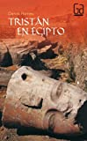 img - for Tristan en Egipto / Tristan in Egypt: 179 (Gran Angular) by Carlos Romeu (2005-04-30) book / textbook / text book