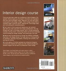 Interior Design Course: Principles, Practices, and Techniques for the Aspiring Designer (Quarto Book) by Barron's Educational Series