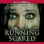 Running Scared   Lisa Jackson