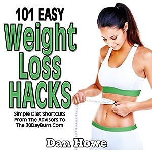 101 Easy Weight Loss Hacks Audiobook