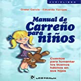img - for Manual De Carreno Para Ninos (Spanish Edition) book / textbook / text book