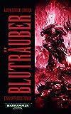 Warhammer 40.000 - Bluträuber: Ein Night-Lords-Roman