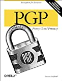 PGP: Pretty Good Privacy (1565920988) by Garfinkel, Simson