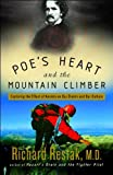 img - for Poe's Heart and the Mountain Climber: Exploring the Effect of Anxiety on Our Brains and Our Culture book / textbook / text book
