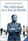 The Individual in a Social World: Essays and Experiments