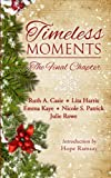 img - for Timeless Moments: The Final Chapter (Timeless Tales) (Volume 5) book / textbook / text book