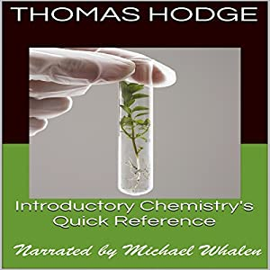 Introductory Chemistry's Quick Reference: Part One Audiobook