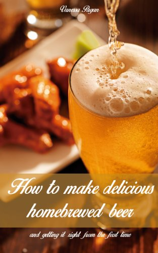 How to Make Delicious Homebrewed Beer (And Getting It Right The First Time) by Vanessa Pagan