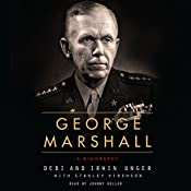 George Marshall: A Biography | [Debi Unger, Irwin Unger]
