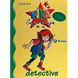 Kika superbruja: detective (Castellano - Bruño - Knister - Kika Superbruja)