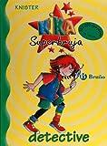 Kika Superbruja, detective (Kika Superbruja / Kika Super Witch) (Spanish Edition)