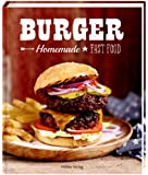 Burger: Homemade Fast Food
