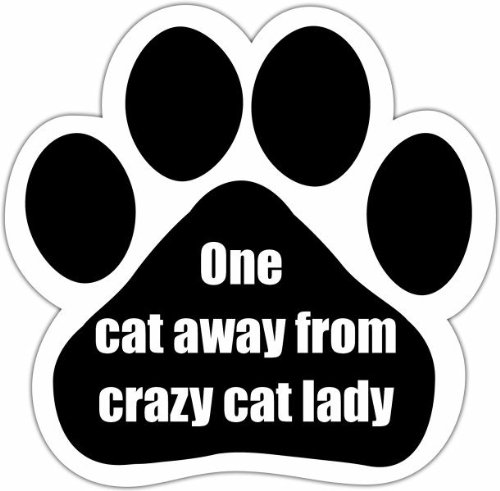 """One Cat Away From Crazy Cat Lady"" Car Magnet With Unique Paw Shaped Design Measures 5.2 By 5.2 Inches Covered In High Quality Uv Gloss For Weather Protection"