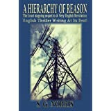 A Hierarchy Of Reasonby S. G. Norris