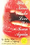 img - for You'll Never Make Love in This Town Again book / textbook / text book