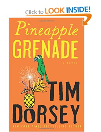 Pineapple Grenade (Serge Storm 15) - Tim Dorsey