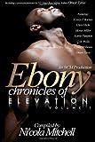 Ebony Chronicles of Elevation (098334616X) by Tyree, Omar