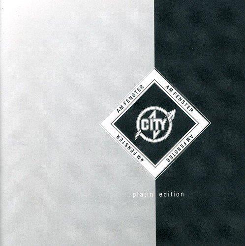 City - Am Fenster Die Platin Edition - Zortam Music