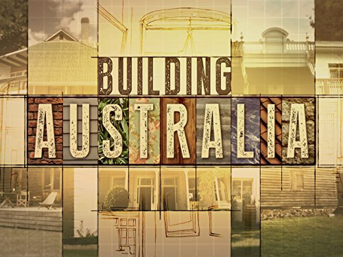 Building Australia - Season 1