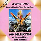 Death May Be Your Santa Claus By Second Hand (0001-01-01)