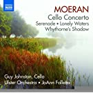 Moeran: Cello Concerto, Serenade, Lonely Waters, Whythorne's Shadow