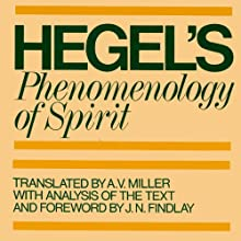 Phenomenology of Spirit Audiobook by G. W. F. Hegel, A. V. Miller (translator), J. N. Findlay Narrated by David DeVries