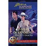 Threat of Exposureby Lynette Eason