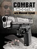 img - for Combat Shooting with Massad Ayoob book / textbook / text book