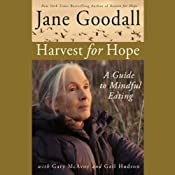 Harvest for Hope: A Guide to Mindful Eating | [Jane Goodall, Gary McAvoy, Gail Hudson]