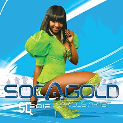 Soca Gold 2012 with Miss Ksyn as Cover Girl
