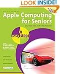 Apple Computing for Seniors in easy s...