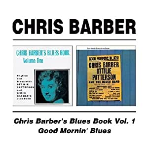 Barber Blues : CHRIS BARBER - Blues Book 1 - Amazon.com Music