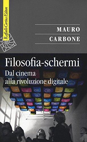 filosofia-schermi-dal-cinema-alla-rivoluzione-digitale
