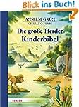 Die gro�e Herder Kinderbibel