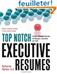 Top Notch Executive Resumes: Creating...