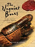 The Unquiet Bones (The Chronicles of Hugh de Singleton, Surgeon)